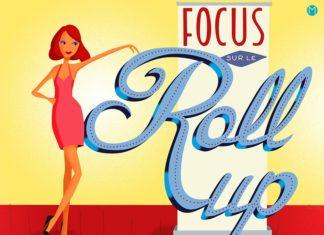 Le roll'up ou rollup ou encore roll-up, pas cher, pratique et nomade